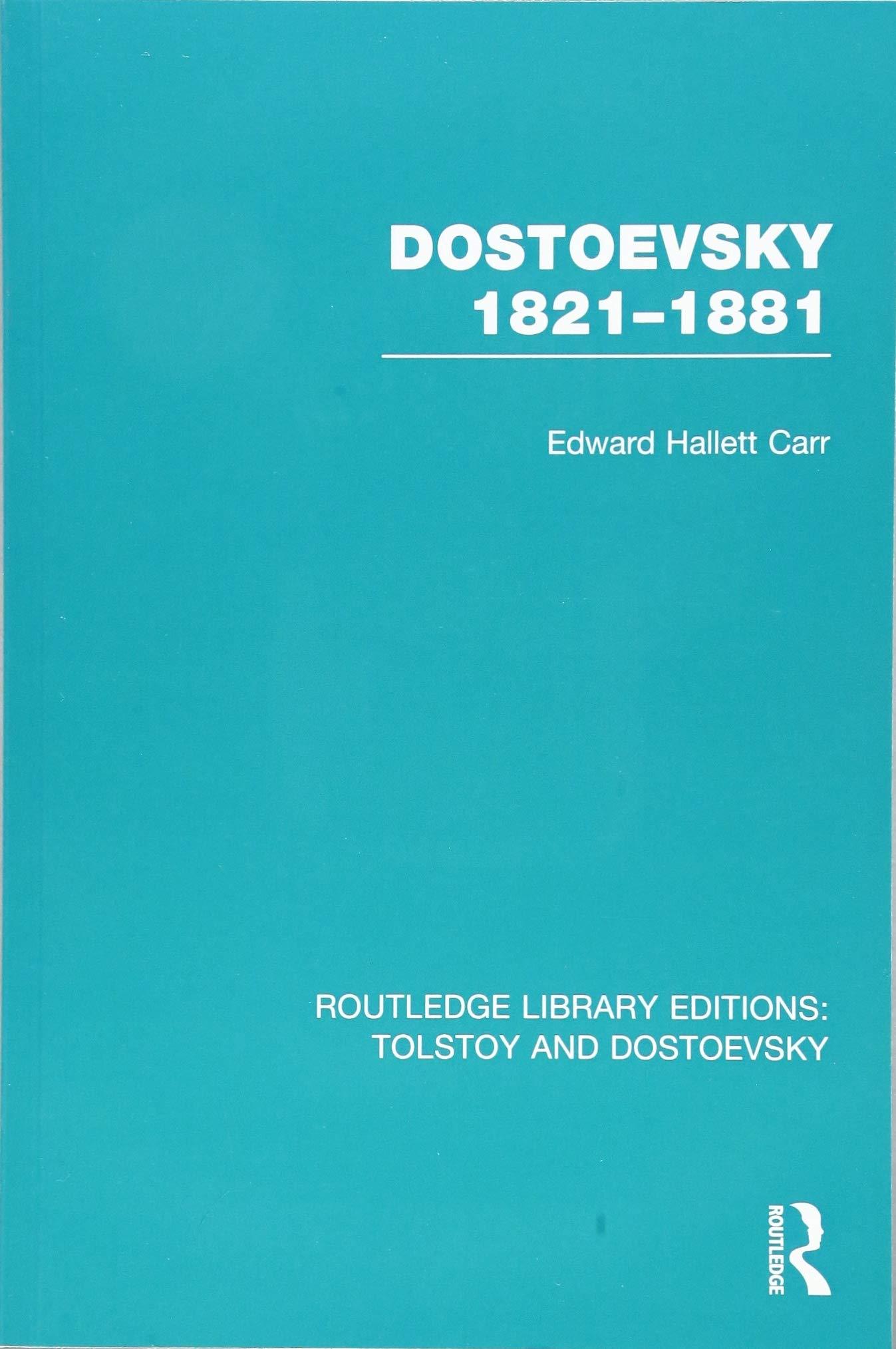مقدمهی ای. اچ. کار: منابع اصلی در نگارش زندگینامهی داستایفسکی
